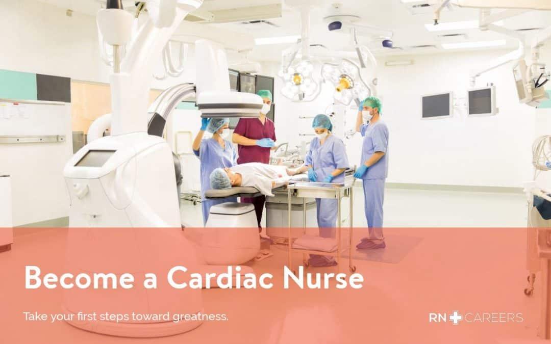 Become a Cardiac Nurse
