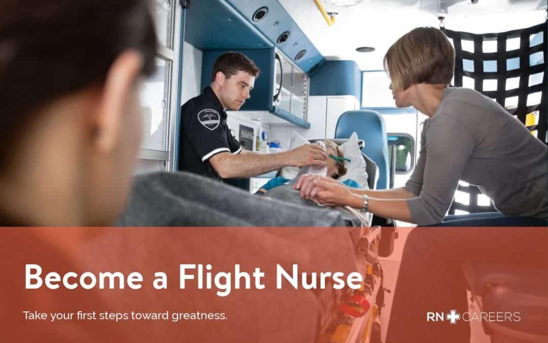 Become a Flight Nurse