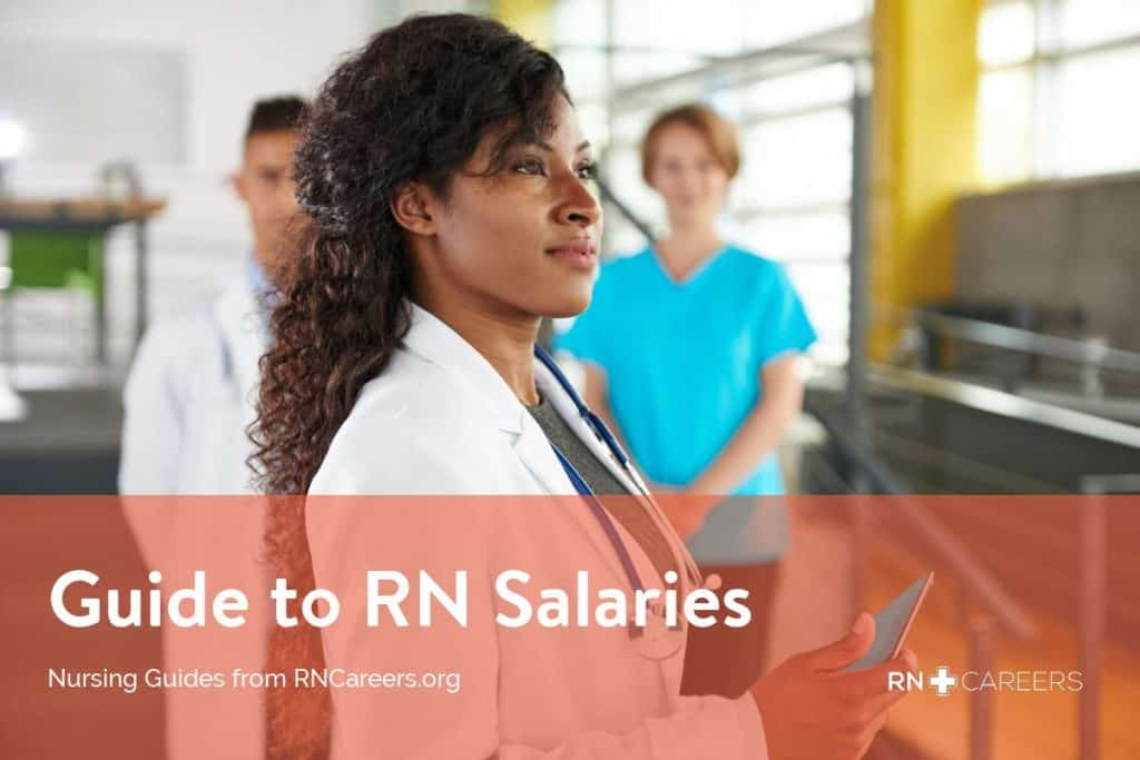 Rn Salary Guide For Adn And Bsn Nurses Rn Careers